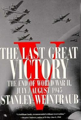 Image for Last Great Victory: The End of World War II