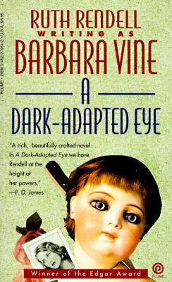 A Dark-Adapted Eye (Plume), RUTH RENDELL, BARBARA VINE