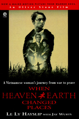 Image for When Heaven and Earth Changed Places: A Vietnamese Woman's Journey from War to Peace