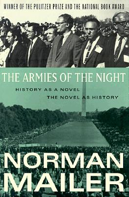Image for The Armies of the Night: History as a Novel, the Novel as History