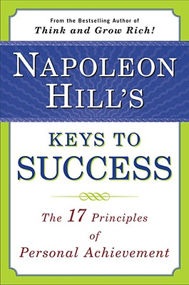 NAPOLEON HILL'S KEYS TO SUCCESS, HILL, NAPOLEON