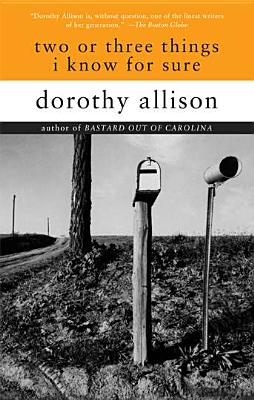 Two or Three Things I Know for Sure, Allison, Dorothy