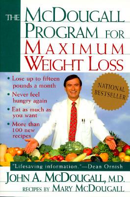 The Mcdougall Program for Maximum Weight Loss, John A. McDougall, Mary McDougall