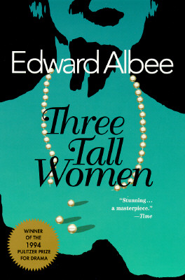 Three Tall Women (Drama, Plume), Albee,Edward
