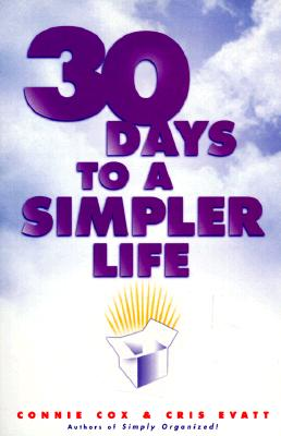 Image for 30 Days to a Simpler Life
