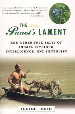 Image for PARROT'S LAMENT : AND OTHER TRUE TALES O