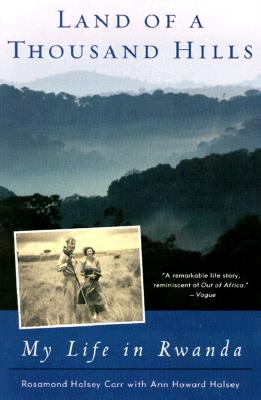 Image for Land of a Thousand Hills: My Life in Rwanda