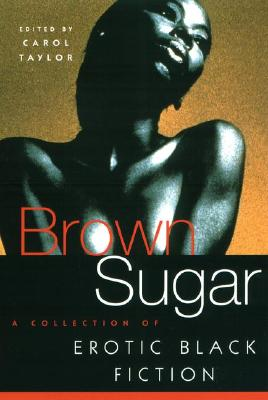 Image for Brown Sugar: A Collection of Erotic Black Fiction (v. 1)