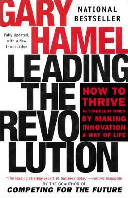 Leading the Revolution, Gary Hamel
