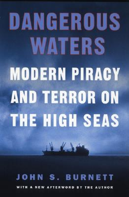 Image for Dangerous Waters: Modern Piracy and Terror on the High Seas