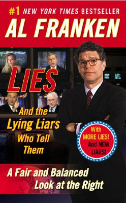 Image for LIES (AND THE LYING LIARS WHO TELL THEM) A FAIR AND BALANCED LOOK AT THE RIGHT