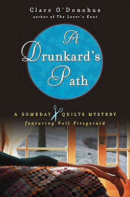 A Drunkard's Path: A Someday Quilts Mystery, Clare O'Donohue