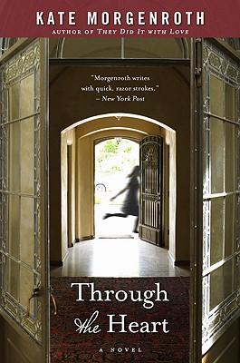 Image for Through the Heart: A Novel
