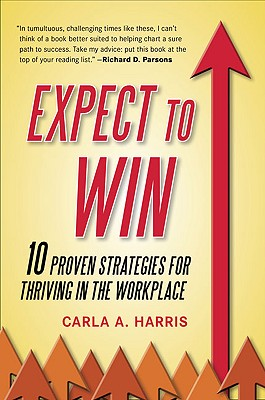 Image for Expect to Win: 10 Proven Strategies for Thriving in the Workplace