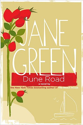 Dune Road: A Novel, Green, Jane