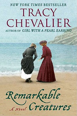 Remarkable Creatures: A Novel, Tracy Chevalier