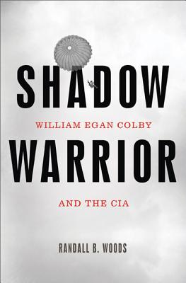 Image for Shadow Warrior: William Egan Colby and the CIA