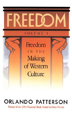 Image for Freedom: Volume I: Freedom In The Making Of Western Culture