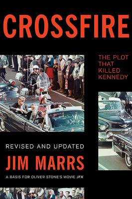 Image for Crossfire: The Plot That Killed Kennedy