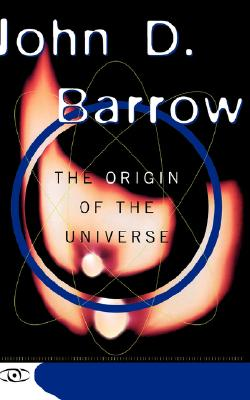 The Origin Of The Universe: Science Masters Series, Barrow, John D