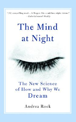 Image for The Mind at Night  The New Science of How and Why We Dream