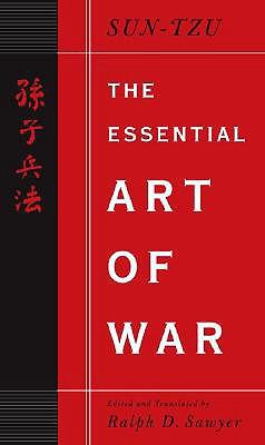 The Essential Art of War, SUN-TZU PING-FA; SAWYER, Ralph D.