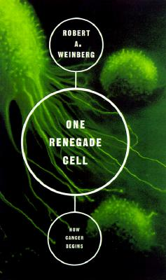 Image for ONE RENEGADE CELL HOW CANCER BEGINS