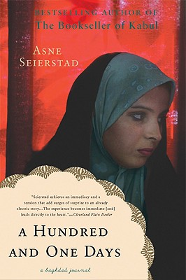 A Hundred and One Days: A Baghdad Journal, Asne Seierstad
