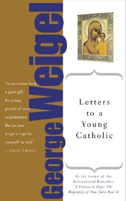 Image for Letters To A Young Catholic