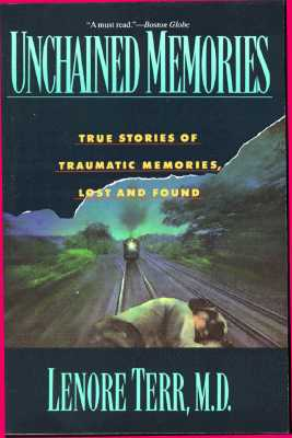 Image for Unchained Memories : True Stories of Traumatic Memories, Lost and Found