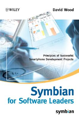 Image for Symbian for Software Leaders: Principles of Successful Smartphone Development Projects (Symbian Press)
