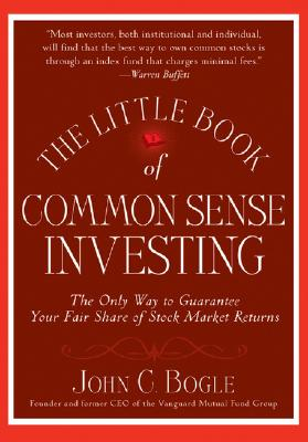 Image for Little Book of Common Sense Investing: The Only Way to Guarantee Your Fair Share