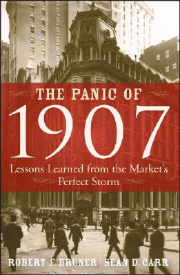 Image for Panic of 1907: Lessons Learned from the Market's Perfect Storm