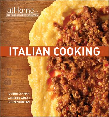 Image for Italian Cooking at Home with The Culinary Institute of America