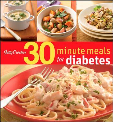 Betty Crocker 30-Minute Meals for Diabetes, Betty Crocker