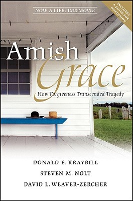 Image for Amish Grace: How Forgiveness Transcended Tragedy