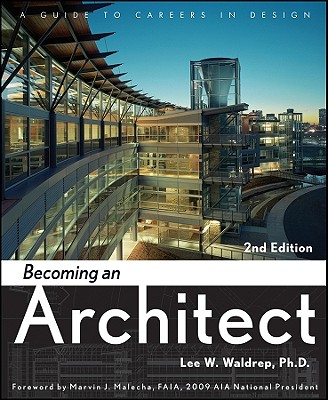 Image for Becoming an Architect: A Guide to Careers in Design
