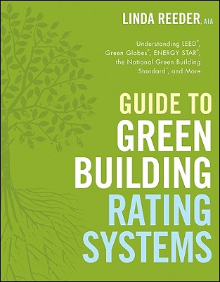 Image for Guide to Green Building Rating Systems (Wiley Series in Sustainable Design)