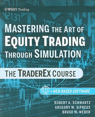 Image for Mastering the Art of Equity Trading through Simulation