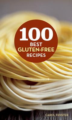 Image for 100 BEST GLUTEN-FREE RECIPES