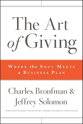 Image for The Art of Giving: Where the Soul Meets a Business Plan