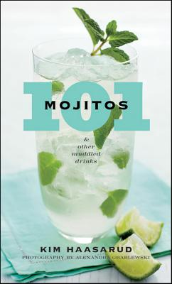 Image for 101 Mojitos and Other Muddled Drinks