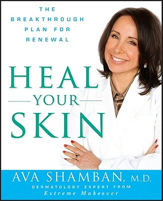 Image for Heal Your Skin: The Breakthrough Plan for Renewal