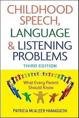 Childhood Speech, Language, and Listening Problems, Hamaguchi, Patricia McAleer