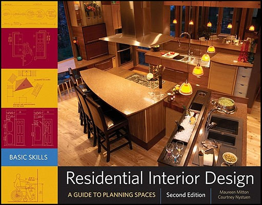 Residential Interior Design: A Guide To Planning Spaces, Maureen Mitton, Courtney Nystuen