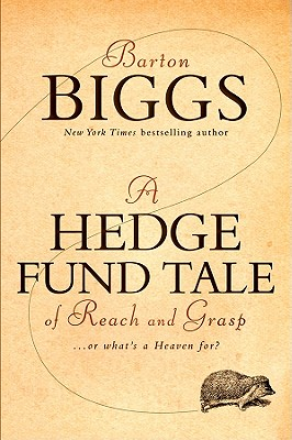 Image for A Hedge Fund Tale of Reach and Grasp: Or What's a Heaven For