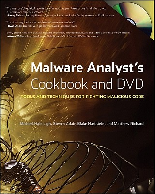 Image for Malware Analyst's Cookbook and DVD: Tools and Techniques for Fighting Malicious Code