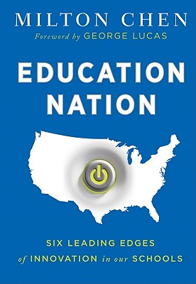 Image for EDUCATION NATION SIX LEADING EDGES OF INNOVATION IN OUR SCHOOLS
