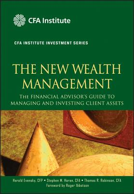 Image for The New Wealth Management: The Financial Advisor's Guide to Managing and Investing Client Assets