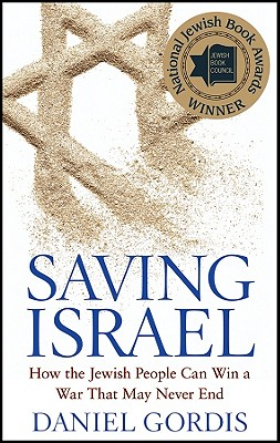 Image for Saving Israel: How the Jewish People Can Win